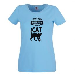 I Don't Need Therapy I Have a Cat -  błękitny damski tshirt