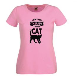 I Don't Need Therapy I Have a Cat -  różowy damski tshirt